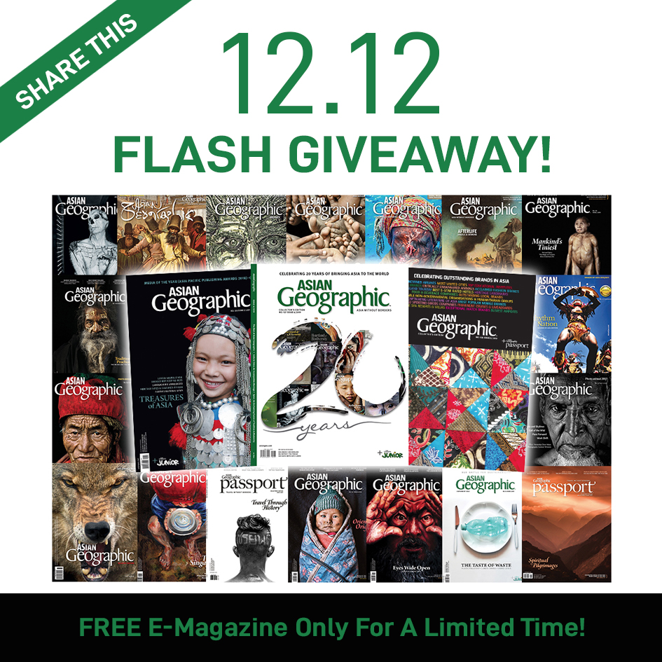 Asian Geographic 1212 Flash Sales Giveaway Magazine NOW